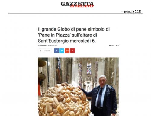 Gazzetta di Milano – Globo di pane simbolo di 'Pane in Piazza' sull'altare di Sant'Eustorgio mercoledì 6