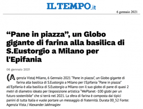 """Il Tempo – """"Pane in piazza"""", un globo di farina alla basilica di S.Eustorgio a Milano per l'Epifania"""